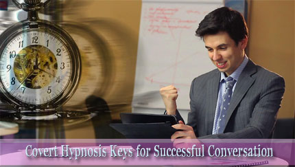 covert hypnosis in conversation