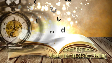 covert hypnosis story telling