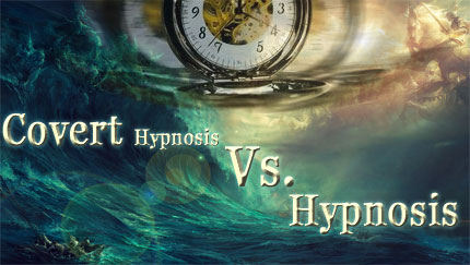 covert hypnosis vs normal hypnosis