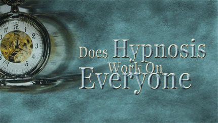 does hypnosis work on everyone