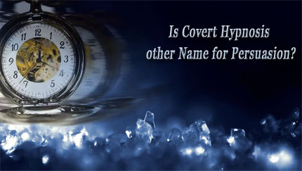 is covert hypnosis persuasion