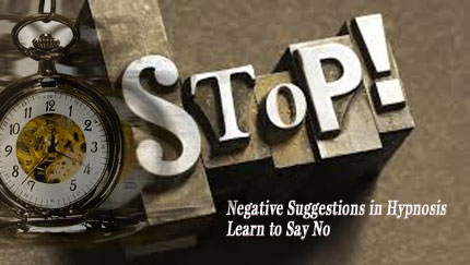 negative suggestions in hypnosis