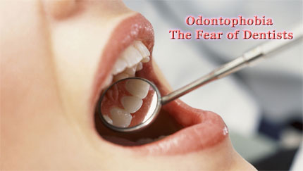 odontophobia the fear of dentists