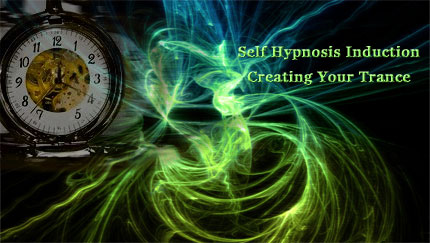 self hypnosis induction creating your trance