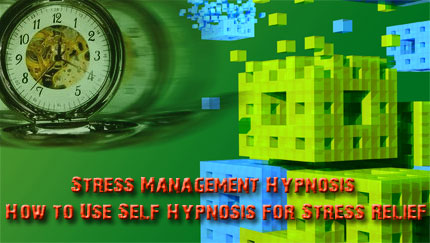 stress management self hypnosis