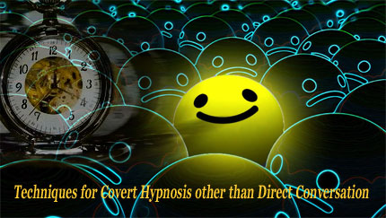 techniques for covert hypnosis