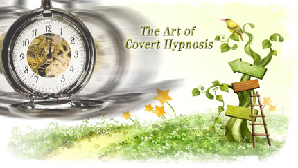 the art of covert hypnosis