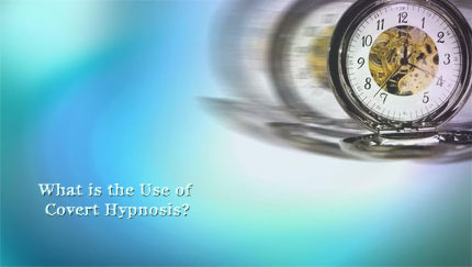 covert hypnosis uses