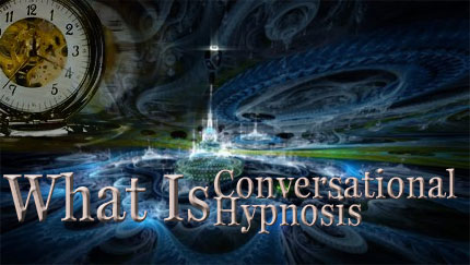 what is conversational hypnosis