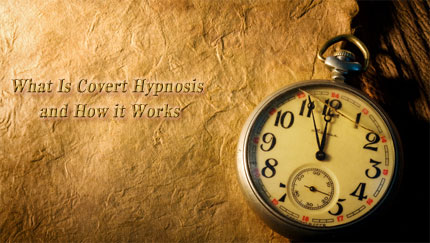 covert hypnosis and how it works